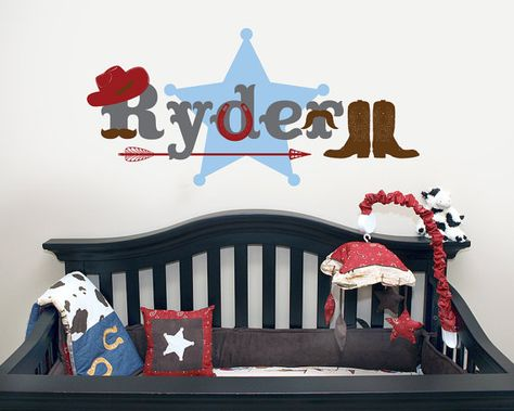 Western Cowboy Nursery Wall Decal from InAninstantArt shop on etsy.$38.00  How about the name RYDER?