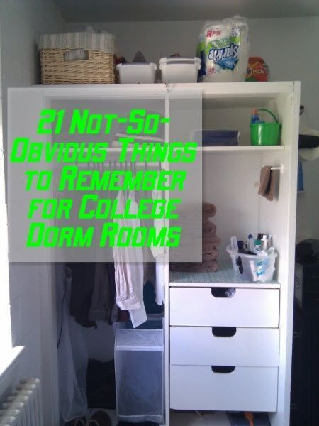 21 Not-So-Obvious Things to Remember for College Dorm Rooms - The Clutter Diet - Lorie Marrero