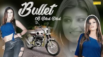 After A Much Awaiting Bullet Ki Dhuk Dhuk Song Has Been Published On Youtube By Sonotek Haryanvi This Song Is Sung By Dharmend Songs Lyrics Music Director