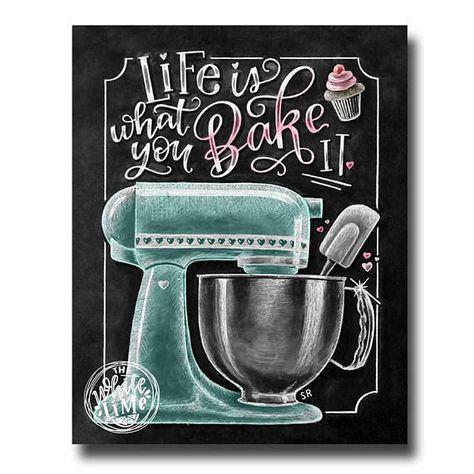 Life Is What You Bake It Kitchen Wall Art Chalk Art Kitchen