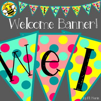 Free Welcome Banner Cute Bunting Banner To Welcome Your Families To Your Class Soft Polka Dot Colors Are Fr Welcome Banner Welcome Back Banner Welcome Banners