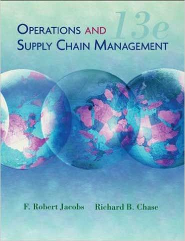 Solution Manual Operations Management 13th Edition Jacobs