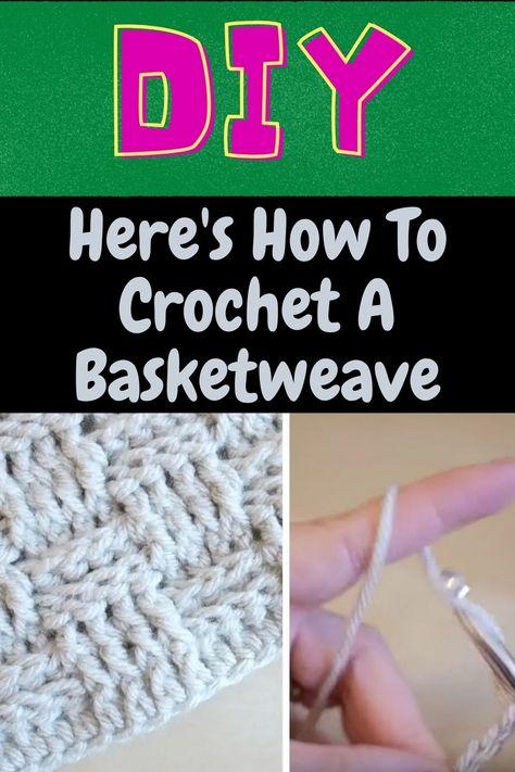 Crochet Ideas, Crochet Projects, Sewing Projects, Crochet Patterns, Life Hacks Home, Useful Life Hacks, Basket Weave Crochet, Basket Weaving, Back Post Double Crochet
