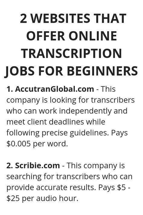 2 Websites That Offer Online Transcription Jobs For Beginners
