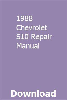 1988 Chevrolet S10 Repair Manual Download Pdf Repair Manuals Chilton Repair Manual Manual Car