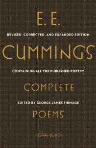 Complete Poems, 1904-1962 by e.e. cummings $50.00 This edition of E. E. Cummings's Complete Poems contains all the poems published or designated for publication by the poet in his lifetime, ...