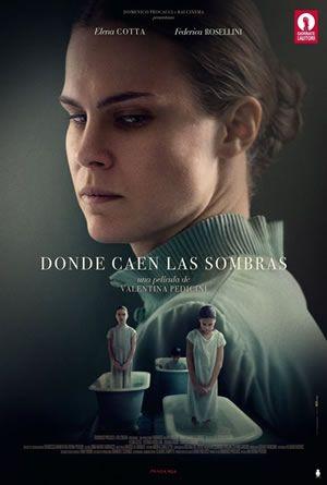 Donde Caen Las Sombras 2017 Cine Poster Películas En Línea Gratis Cine Películas Completas