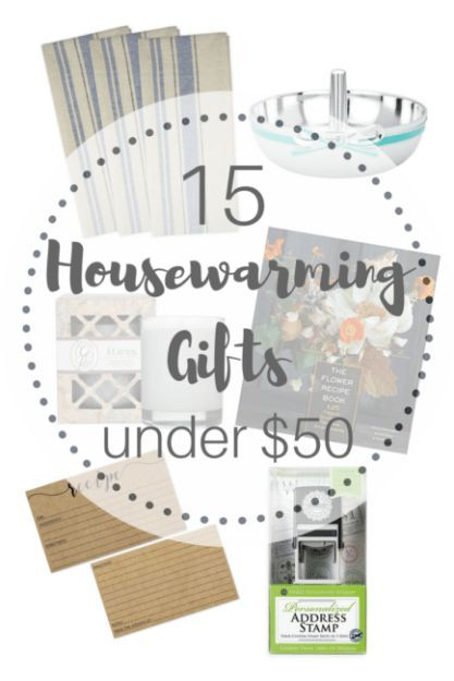 15 Housewarming Gift Ideas Under 50 House Warming Gifts House