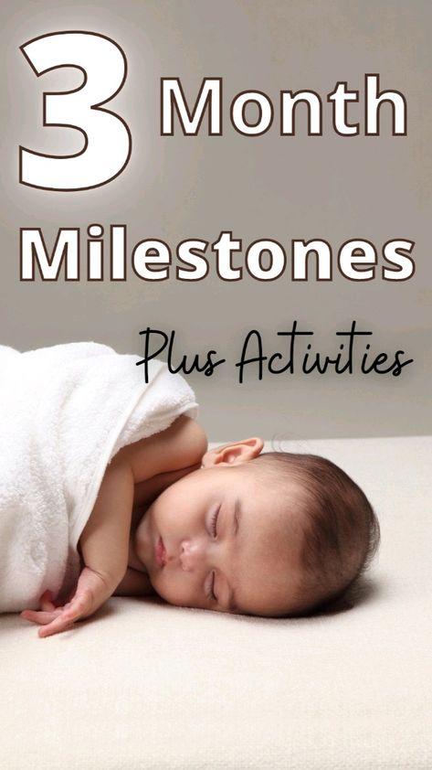 3 Month Milestones