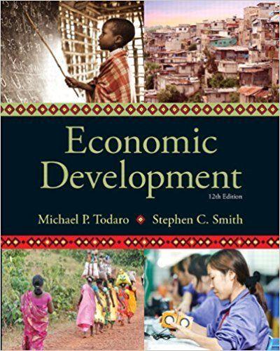 133406784 Economic Development 12th Edition The Pearson Series In Economics Economic Development Economics Books Economics Textbook