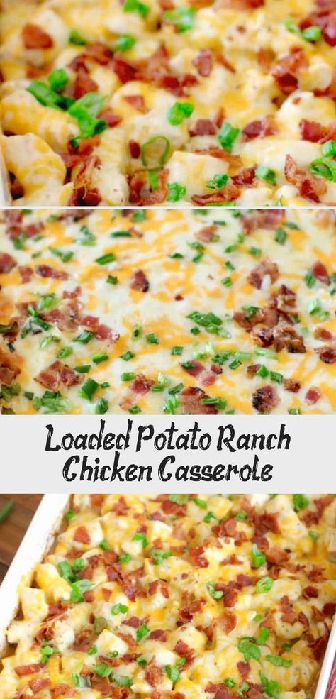 Loaded Potato Ranch Chicken Casserole is a whole dinner in one! All topped with melty cheese and bacon. It is heaven on a plate!  #LoadedPotatoRanchChickenCasserole #MainDish #HealthyRecipes #ThaiRecipes #SnackRecipes #RecipesForKids #GlutenFreeRecipes