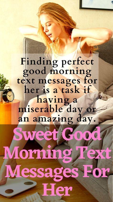 Text perfect good morning Sweet Good