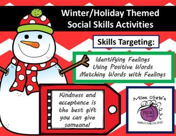 Winter Holiday Themed Social Skills Activities Words Feelings Acceptance Social Skills Activities Social Skills Skills Activities