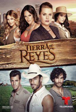 Tierra De Reyes Romantic Movies Telemundo Telenovelas