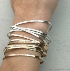 Love this stack of bangle bracelets! Personalized Cuff Bracelet, Inspirational Bracelet - Stacking Dainty Cuff Mantra - Personalized OR Blank / by Layered and Long,