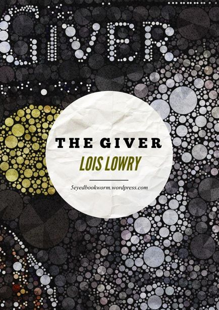Gallery For The Giver Book Cover Ideas The Giver Book Cover The Giver Lois Lowry