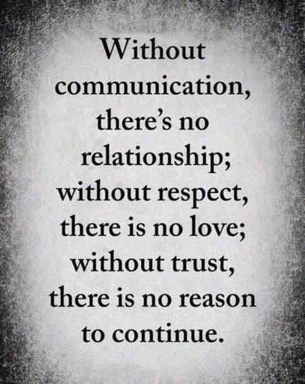 I Love Life Quotes Without Communication There S No Relationship Psychologyvideosstudent Love Life Quotes Wisdom Quotes True Quotes