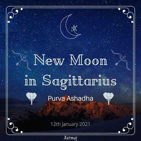 #NewMooninSagittarius in #PurvaAshadha As per vedic astrology today' nee moon is in Sagittarius sign and in Purva Ashada Nakshatra. #vedicastrology #newmoon #moon #sun #suninsagittarius #mooninsagittarius #nakshatra #newmoontonight #newmoonday #firstnewmoonoftheyear #firstnewmoon2021 #canva #aatmaj #aatmaj444 #aatmaj_astrology #purvaashadhanakshatra