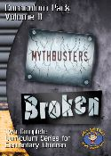 Curriculum Pack Vol 11 (BROKEN and MYTHBUSTERS)