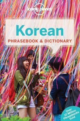 Lonely Planet Korean Phrasebook Dictionary Author Lonely Planet Pages 272 Pages Publisher Lonely Planet Lonely Planet Lonely Planet Books Korean Phrases