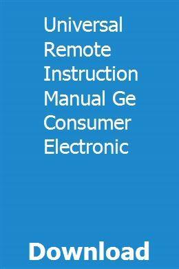 Universal Remote Instruction Manual Ge Consumer Electronic Remote Instruction Electronics Online