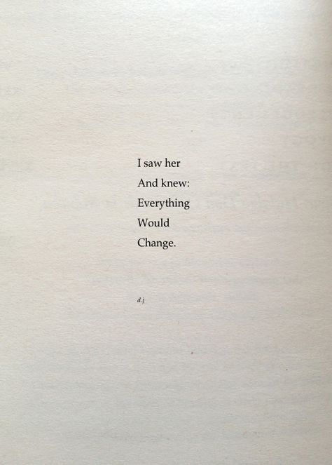 Everything Would Change. A new poem. #poetry #quotes #love