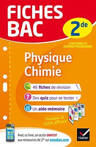 Telecharger Fiches Bac Physique Chimie 2de Fiches De Revision Seconde Pdf Par Nathalie Benguigui Patrice Brossard Jacque Good Books Recorded Books This Book