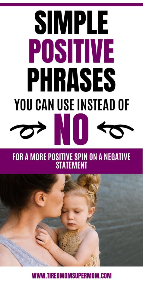 Positive Parenting Phrases That Are Alternatives To No