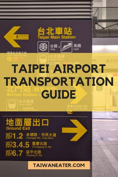 Taipei Taoyuan Airport Guide Taipei Airport To City Taipei