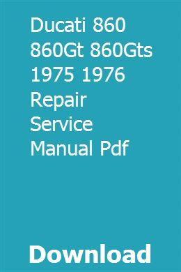 Ducati 860 860gt 860gts 1975 1976 Repair Service Manual Pdf Hydraulic Systems Ducati Repair