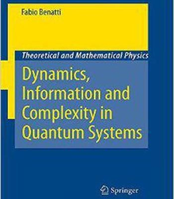 Dynamics Information And Complexity In Quantum Systems Pdf