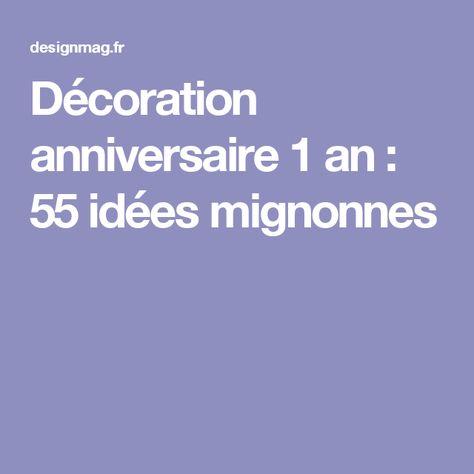 ef539090c49fc Décoration anniversaire 1 an   50 idées mignonnes