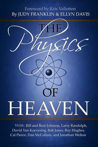 Pdf Download The Physics Of Heaven By Judy Franklin Free Epub Physics Quantum Physics Heaven