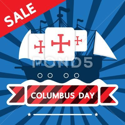Columbus Day Sale Design Stock Illustration Ad Sale Day Columbus Illustration Columbus Day Sale Sale Design Design