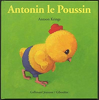 Antonin Le Poussin Antonin Krings 9782070519262 Amazon Com Books Character Winnie The Pooh Books