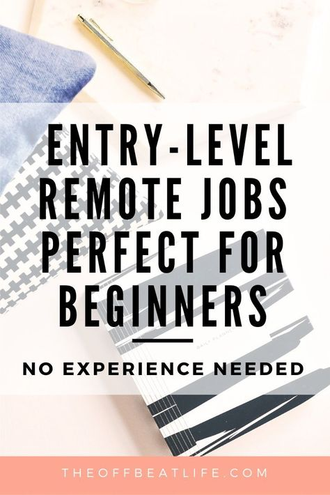 15 Entry-level work from home jobs - no experience needed