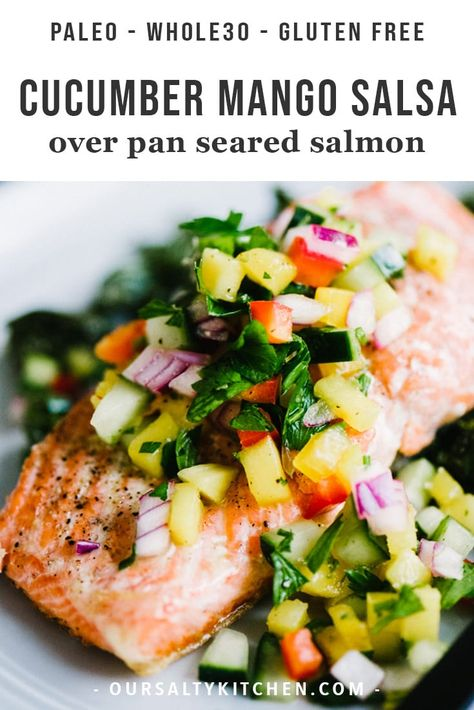 This healthy, colorful cucumber mango salsa is one of my favorite toppings for simple pan-seared wild salmon. It's crunch, tangy, slightly tweet, and perfectly tart. This a fast and easy whole30 recipe that's ready in just 20 minutes! Get the recipe, plus my tips for restaurant perfect seared salmon every single time. Simple and healthy has never tasted so good. #paleo #whole30 #salmon #healthyrecipes #glutenfree #cleaneating