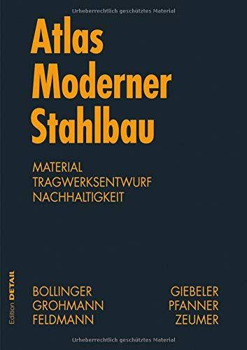 Atlas Moderner Stahlbau Stahlbau Im 21 Jahrhundert Stahlbau