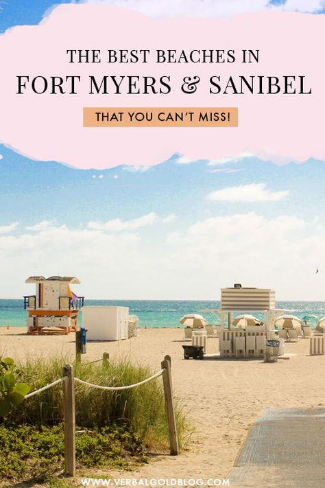 The Ultimate Travel Guide To The Beaches Of Fort Myers And Sanibel