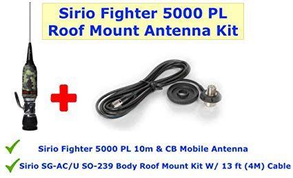 Sirio Fighter 5000 Roof Mount Kit Fighter 5000 Antenna And Roof Mount Kit Review Antenna Mounting Fighter