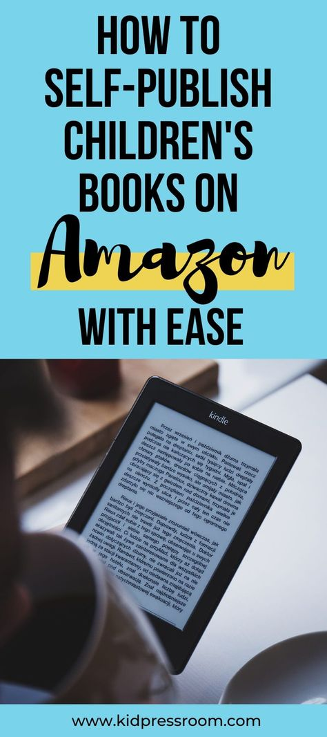 How to Self-Publish Children's Books on Amazon with Ease