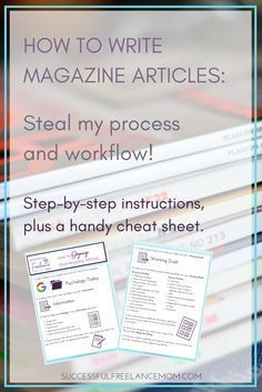 How to Write a Magazine Article: My Process - Successful Freelance Mom