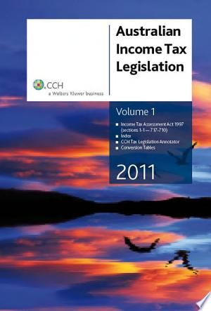 Australian Income Tax Legislation 2011 Income Tax Assessment Act 1997 Sections 1 1 717 710 Pdf Download Income Tax Income Childrens Education