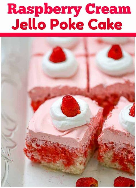 Raspberry Cream Jello Poke Cake is super moist, fruity and luscious-amazing! We can't stop obsessing how yummy and beautiful it looks with the raspberry jello drizzles inside of the cake. Voila...dreamy Poke Cake exploding with raspberry flavor!Made with a super easy scratch white cake made with pantry staple ingredients, jello, jello mousse, whipped cream and raspberries, this dessert is perfect to bring to family gatherings, holidays, parties and more. #jello #raspberry #pokecake