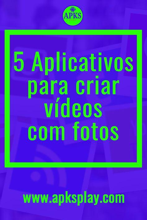 Melhores Aplicativos Para Fazer Videos Com Fotos 2019