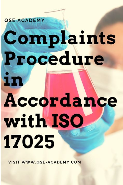 Complaints Procedure In Accordance With Iso 17025 Qse Academy Complaints Customer Complaints Procedure