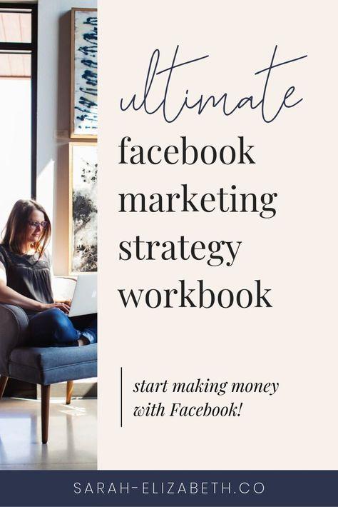 Facebook Strategy Workbook | Sarah Elizabeth Facebook Strategist