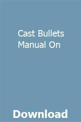 Cast Bullets Manual On Pdf Download Full Online With Images