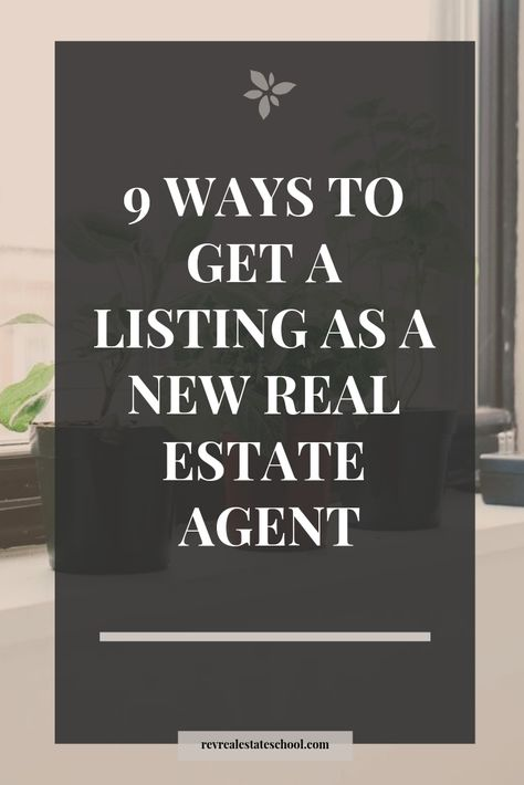 Realtor marketing tips to help you get a listing as a new real estate agent.