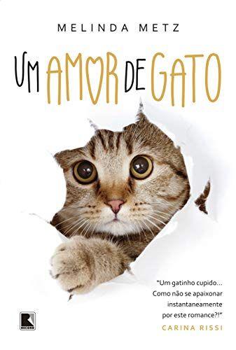 Livro Um Amor De Gato Melinda Metz 2019 Na Nossaachei Com Br